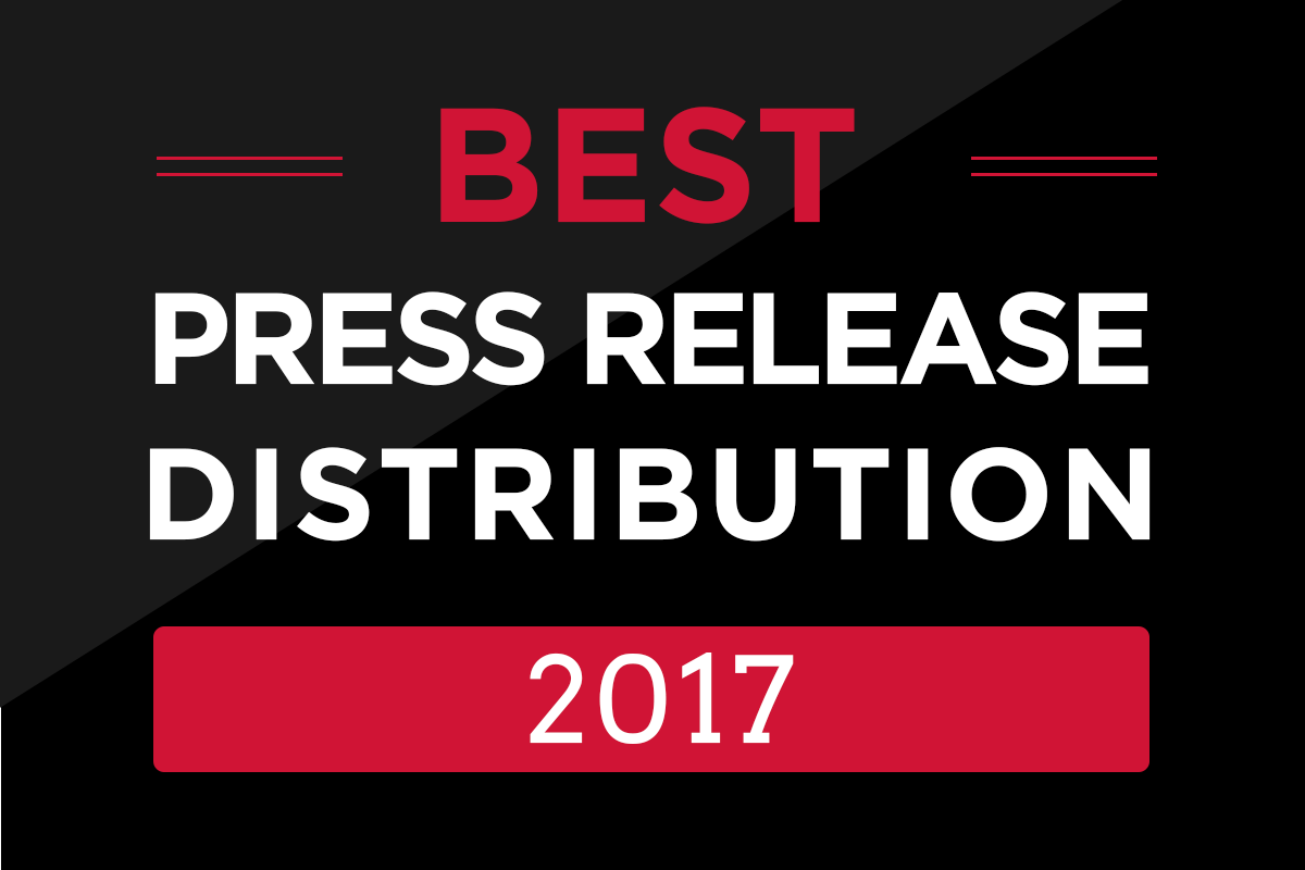 Best Press Release Distribution 2017