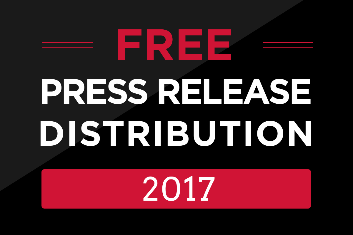 Free Press Release Distribution 2017