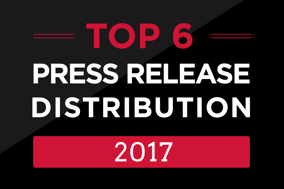 Top Press Release Distribution 2017