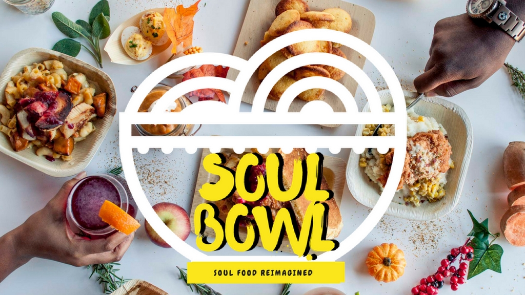 Soul Bowl. Soul Food Reimagined