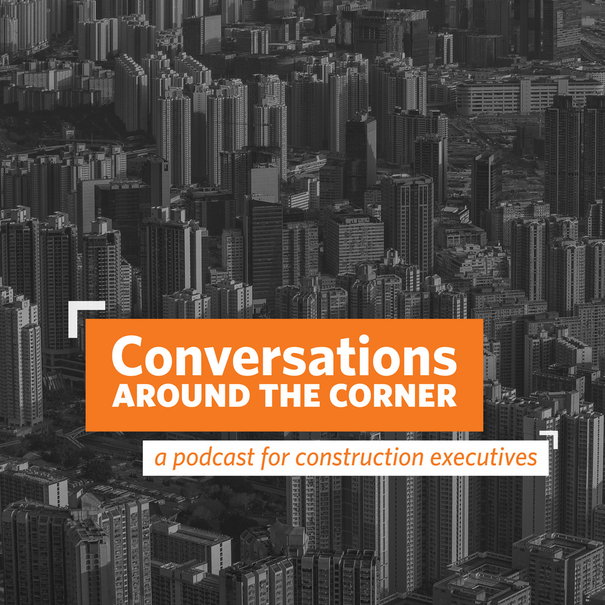 New Podcast Interviews the CEOs of the Top 300 Construction Companies