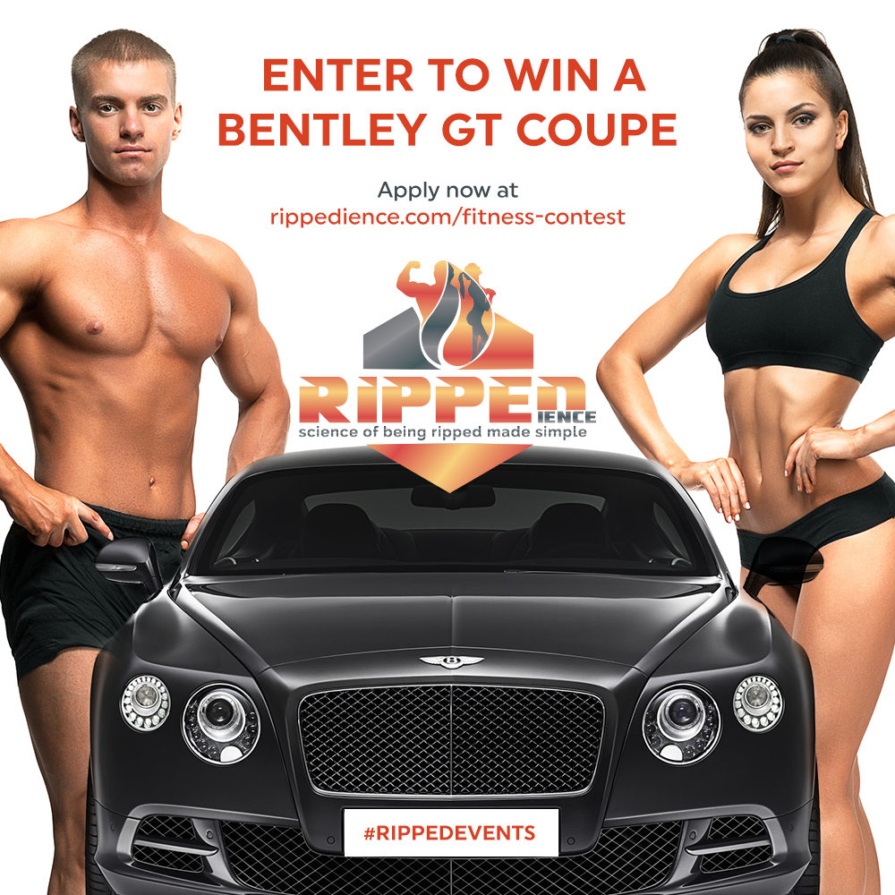 RIPPEDIENCE HOSTS First Ever Social Media Bodybuilding and Fitness Contest for Chance to Win a Bentley Continental GT and opportunity to represent USA in a World's Fitness Championship.