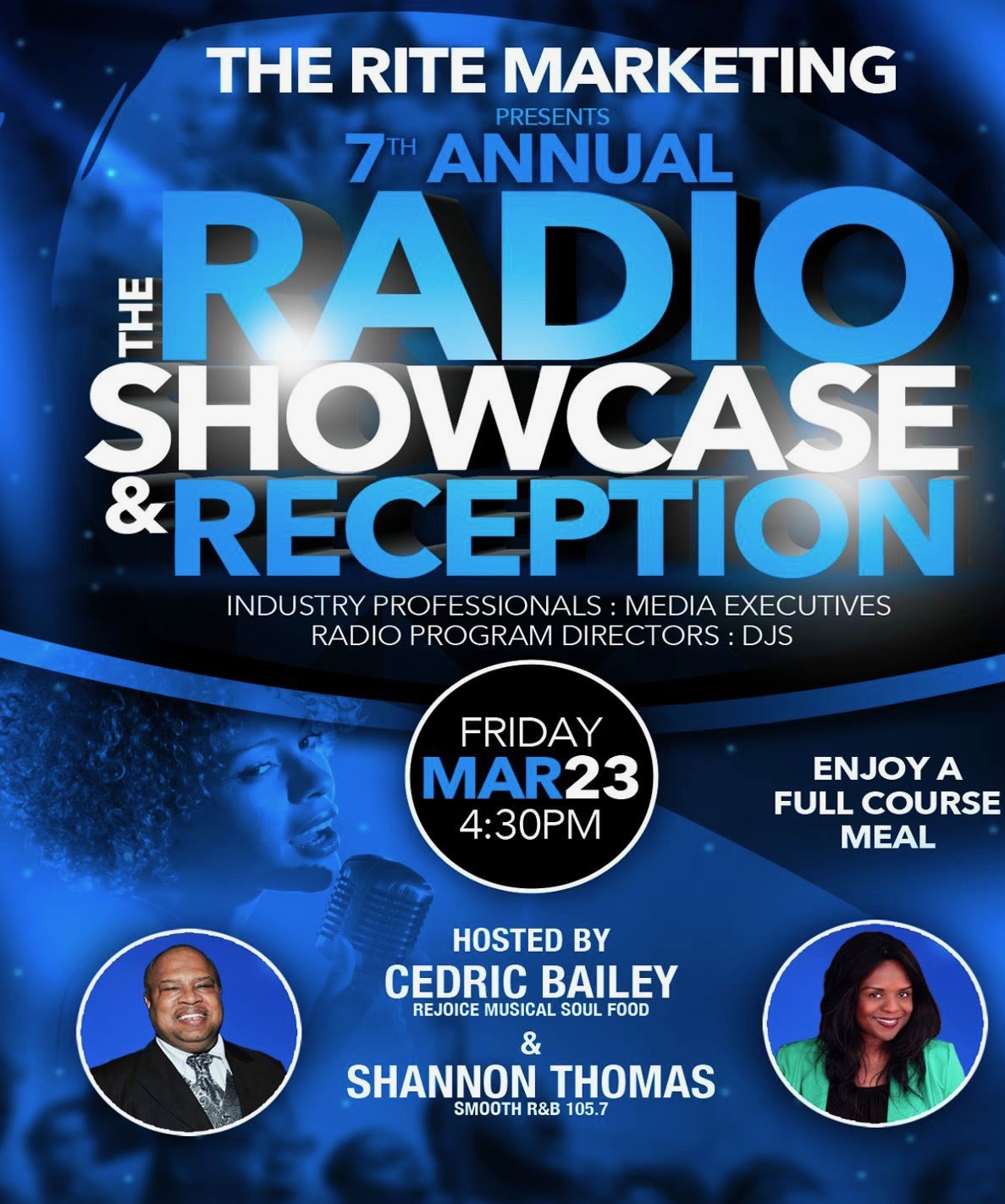 The Rite Marketing Group Presents The 7th Annual Radio Showcase Reception; A Pay-Per-View Event Co-Hosted by Cedric Bailey and Shannon Thomas, Red Carpet Hosted by Rubi Green and Emcee N.I.C.E
