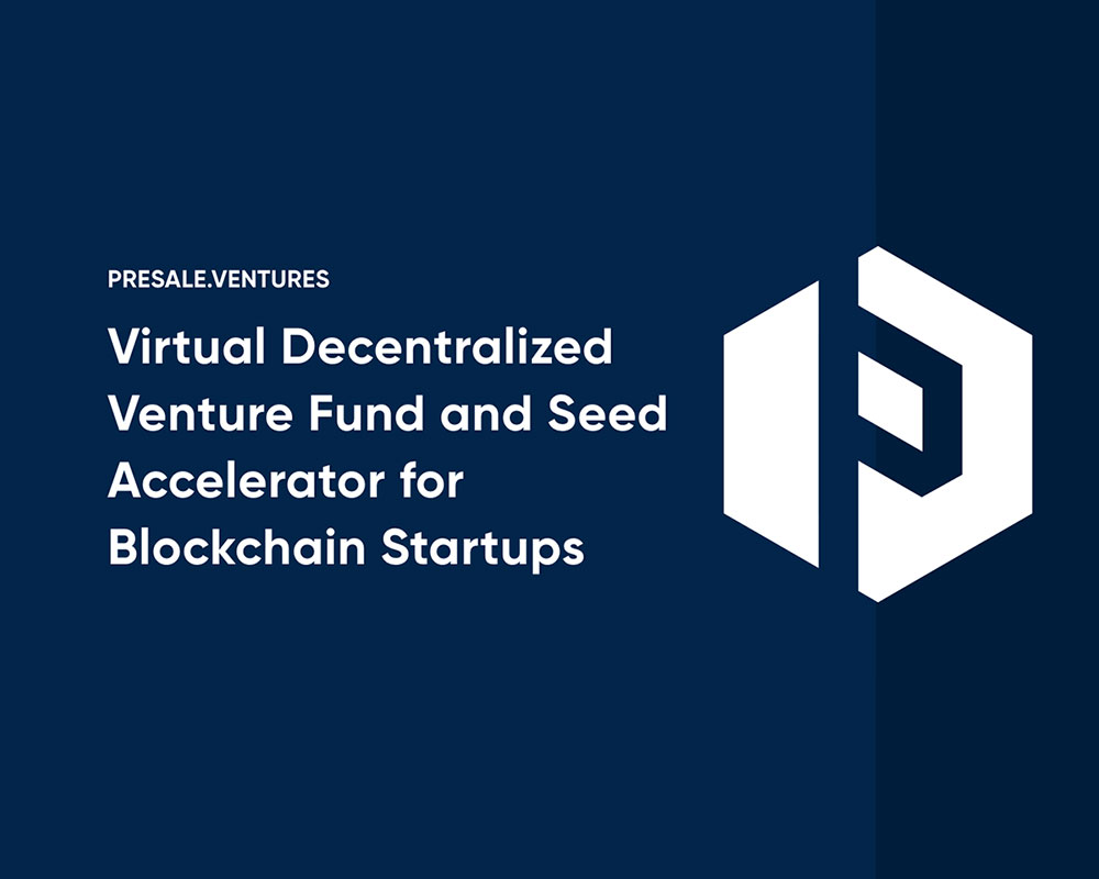 Presale.Ventures: World Largest Seed Funding Platform for Blockchain Startups
