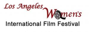 LA International Women's Film Festival Announces 2018 Lineup on International Women's Day
