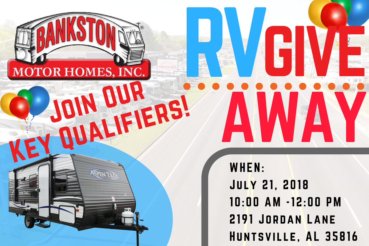 Family-Owned RV Dealership Gives Away $14,794 Travel Trailer plus $3000 in prizes at the public event scheduled for July 21st 2018  in Huntsville, Alabama!!