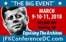 "The JFK Historical Group Presents  ""THE BIG EVENT"" - New Revelations in the JFK Assassination"