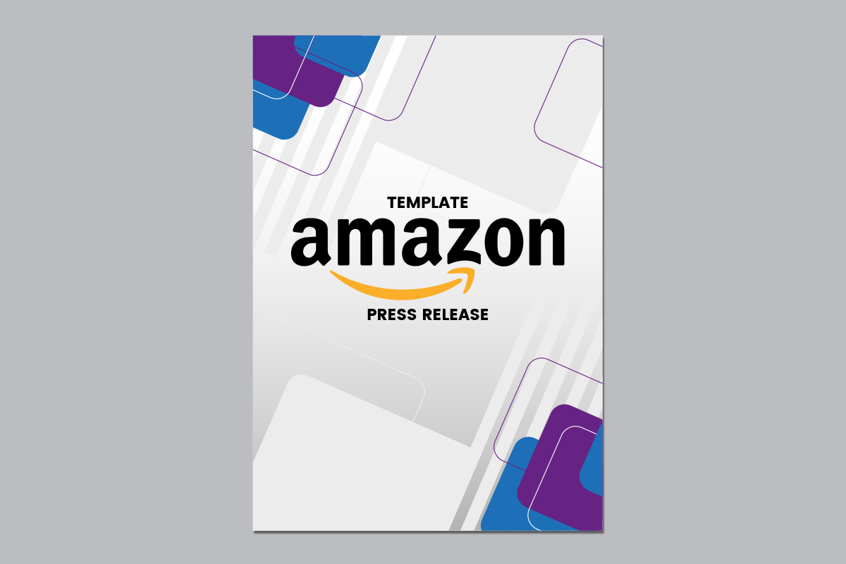 A Template for Your Next Amazon Press Release