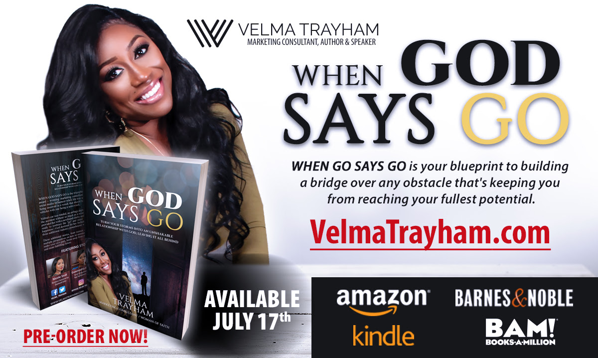 Award winning marketing consultant speaker author velma award winning marketing consultant speaker author velma trayham releases new book when god says go malvernweather Gallery