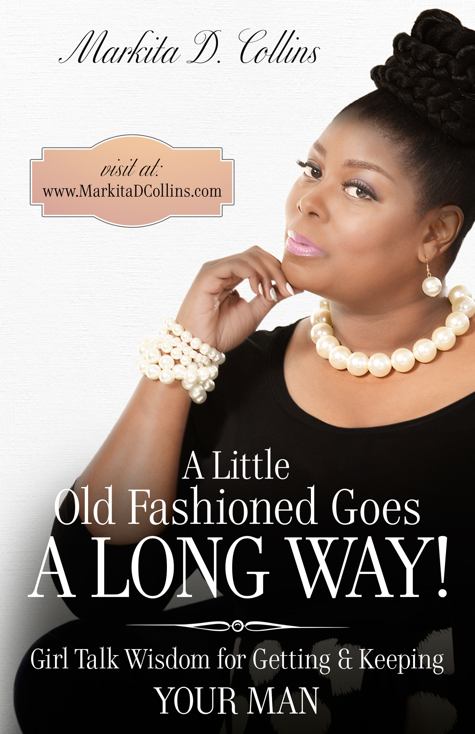 markita d collins launches her book a little old fashioned goes a long way. Black Bedroom Furniture Sets. Home Design Ideas