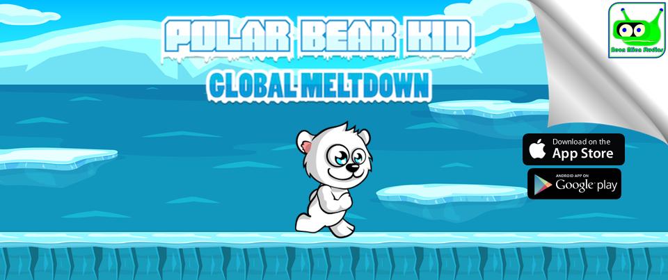 """Neon Alien Studios LLC to Release Mobile Game """"Polar Bear Kid: Global Meltdown Escape"""" on International Polar Bear Day"""