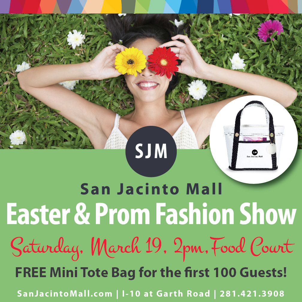 San Jacinto Mall Hosts Prom & Easter Fashion Show Saturday, March 19
